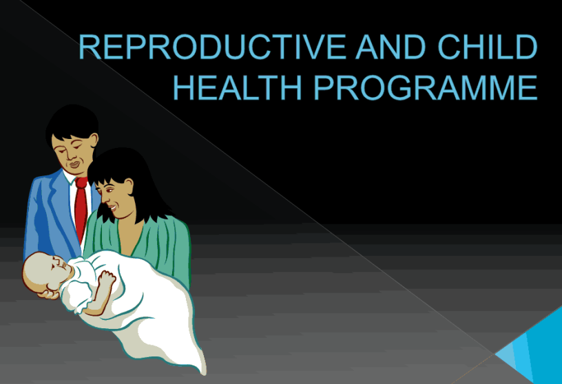 REPRODUCTIVE-CHILD-HEALTH-PROGRAMME