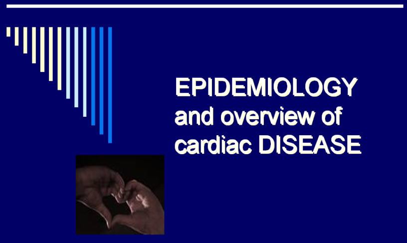 EPIDEMIOLOGY-and-overview-of-cardiac-disease-community-health-nursing