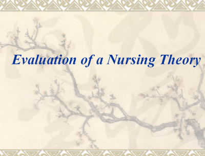 Evaluation-of-a-Nursing-Theory-NURSING-THEORY