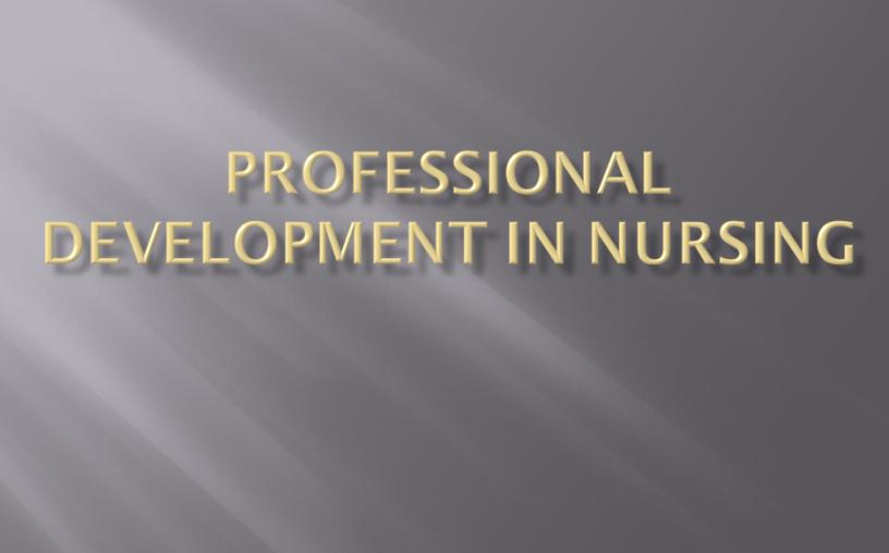 Professional-Development-in-Nursing-Advance-nursing-practice