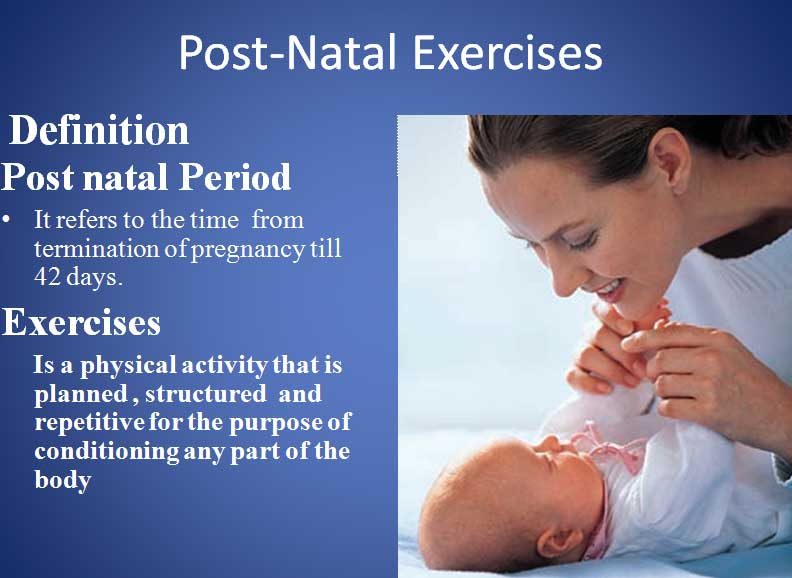 postnatal exercise-maternity nursing ppt